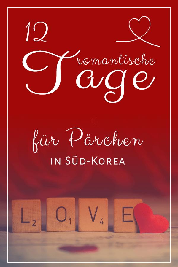 12 romantische Tage für Pärchen in Südkorea